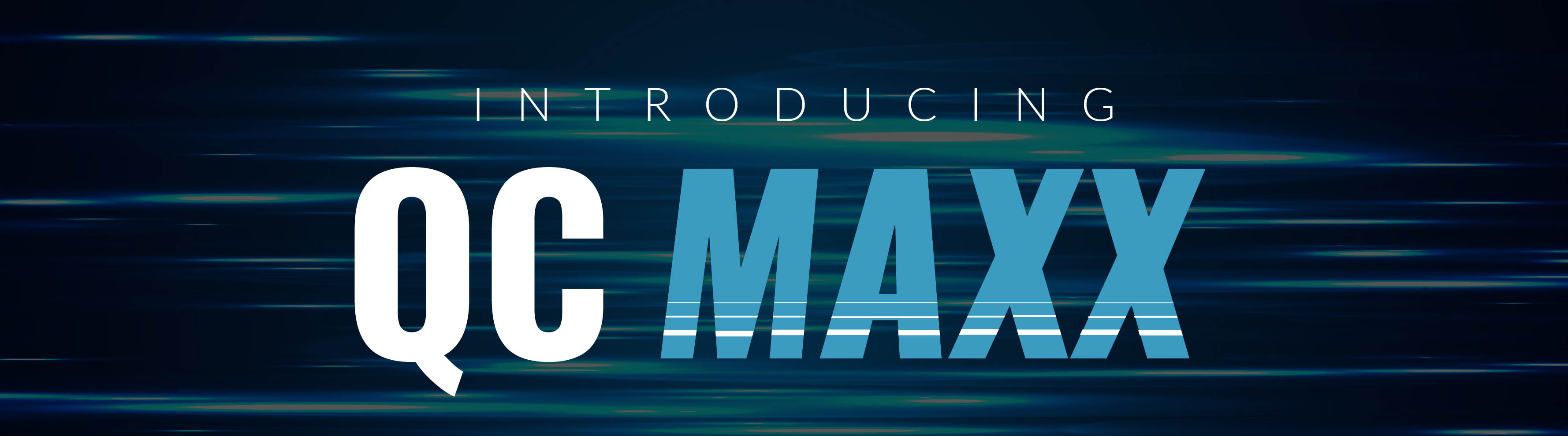 Introducing QC Maxx