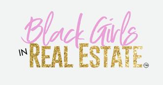 Black Girls in Real Estate