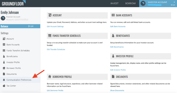 """Once you click """"Account Settings"""" in the dropdown menu of your Investor Account, choose """"Communications Preferences"""" on the left-hand side."""