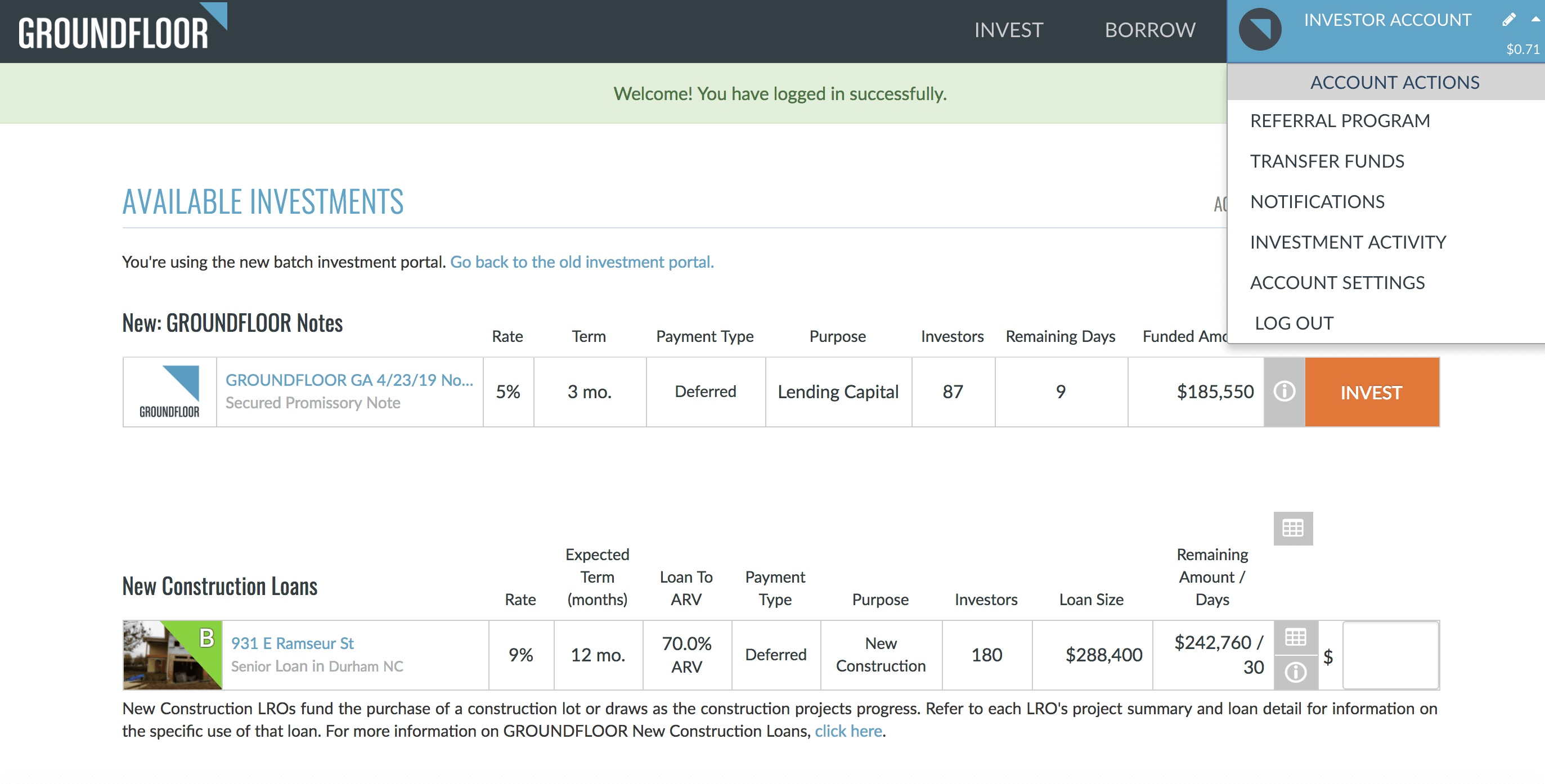 "To access your referral page, log into your Investor Account and choose ""Referral Program"" from the dropdown menu."